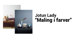 Farver fra Jotun Lady Maling